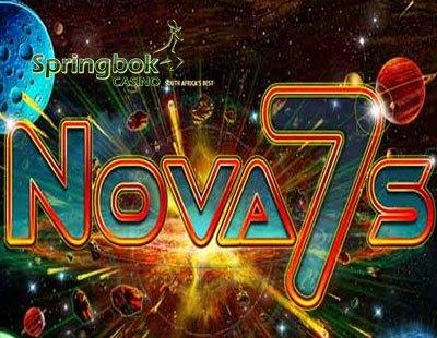 Nova 7s Coming to Springbok Casino